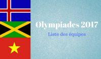 Olympiades 2017 – Équipes