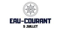 Eau-Courant – 5 juillet